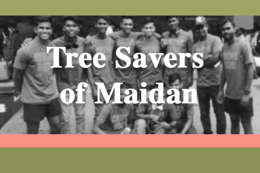 Tree Savers of Maidan! Children of a Rugby Team save damaged trees
