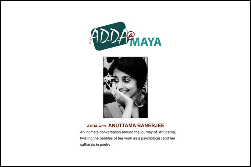 Listen to renowned psychologist Anuttama Banerjee at MAYA Adda today!