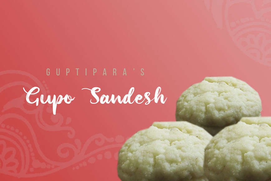 Guptipara's Gupo Sandesh is Bengal's first branded sweet