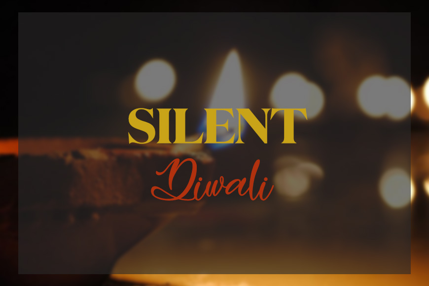 High Court orders a Silent Diwali