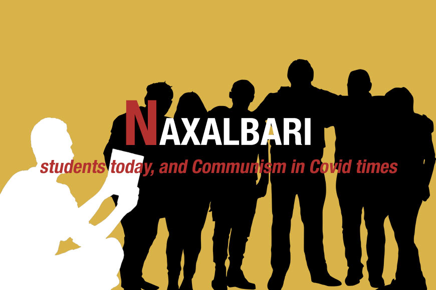 Naxalbari, students today, and Communism in Covid times