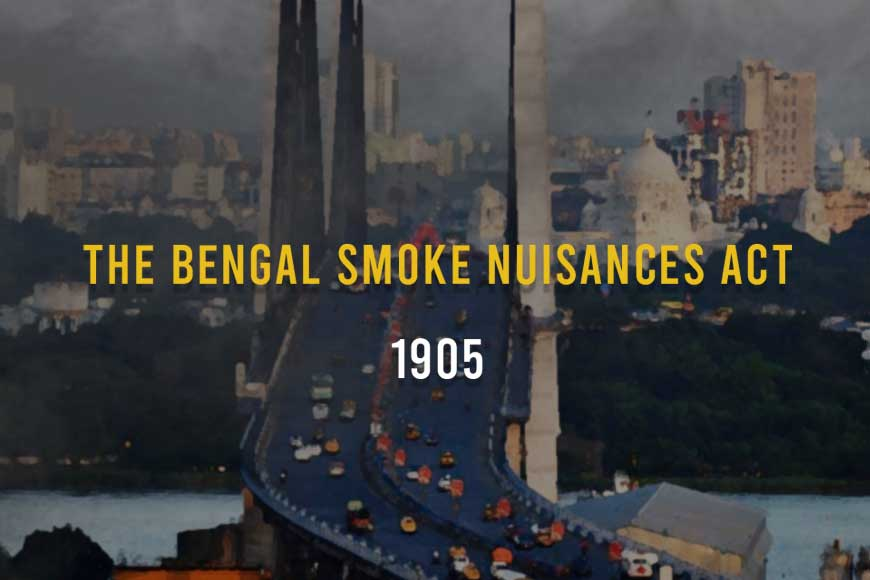 WOW! Calcutta was world's 2nd city to enact anti-air pollution legislation in 1863!