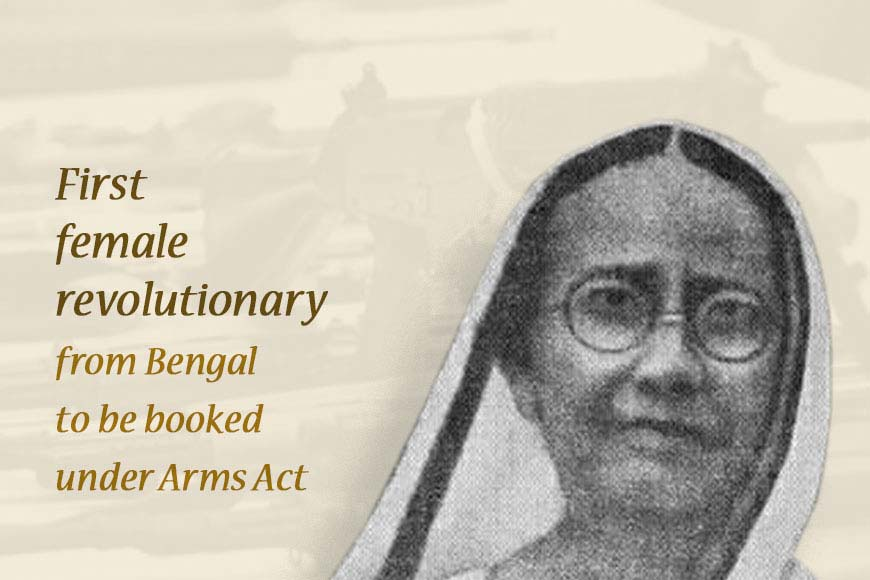 Dukoribala Devi, first female revolutionary from Bengal to be booked under the Arms Act