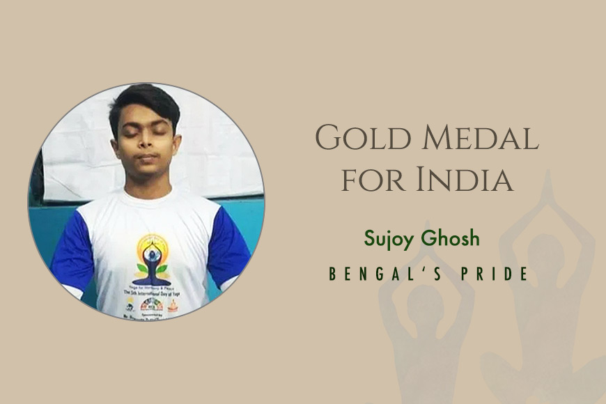Dum Dum's Sujoy Ghosh wins gold medal at International Yoga Olympic! He has made Bengal Proud
