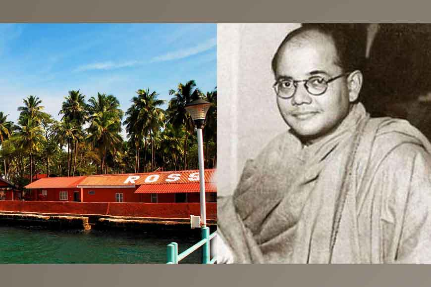 Why Ross Island has been named after Netaji Subhas Bose?